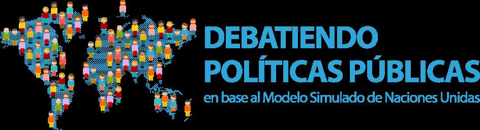 Debatiendo Políticas Públicas en base al Modelo Simulado de Naciones Unidas